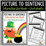 Picture to Sentence Interactive Workbook + Worksheets: St. Patrick's Day ~Digital Download~