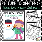 Picture to Sentence Interactive Workbook + Worksheets: Winter ~Digital Download~