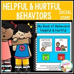 Social Story Helpful & Hurtful Behaviors ~Digital Download~