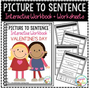 Picture to Sentence Interactive Workbook + Worksheets: Valentine's Day ~Digital Download~