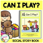Social Story Can I Play? ~Digital Download~