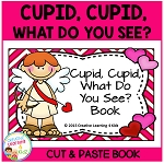 Valentine's Day Cupid, Cupid, What Do You See?  Book ~Digital Download~