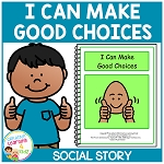 Social Story I Can Make Good Choices Book ~Digital Download~