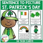 Sentence to Picture Match Task Cards St. Patrick's Day Set ~Digital Download~