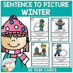 Sentence to Picture Match Task Cards Winter Set ~Digital Download~
