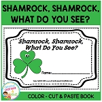 Shamrock,Shamrock, What Do You See? Cut & Paste Book ~Digital Download~