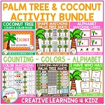 Palm Tree & Coconut Themed Activity Bundle - Alphabet, Colors, and Counting ~Digital Download~