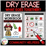 Dry Erase Community Helper Workbook: What Goes Together? ~Digital Download~