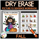 Dry Erase Picture to Sentence Workbook: Fall ~Digital Download~