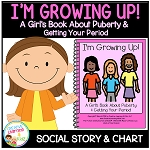 Social Story I'm Growing Up! Girl's Puberty & Period Book ~Digital Download~