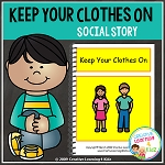 Social Story Keep Your Clothes On ~Digital Download~