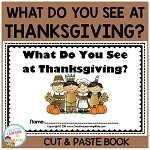 What Do You See at Thanksgiving? Cut & Paste Book ~Digital Download~