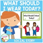 Social Story What Should I Wear Today? Book ~Digital Download~