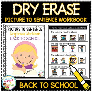 Dry Erase Picture to Sentence Workbook: Back to School ~Digital Download~