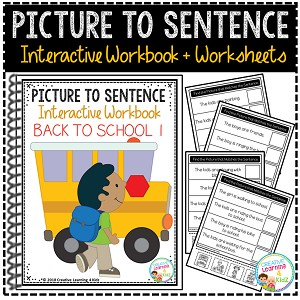 Picture to Sentence Interactive Workbook + Worksheets: Back to School ~Digital Download~